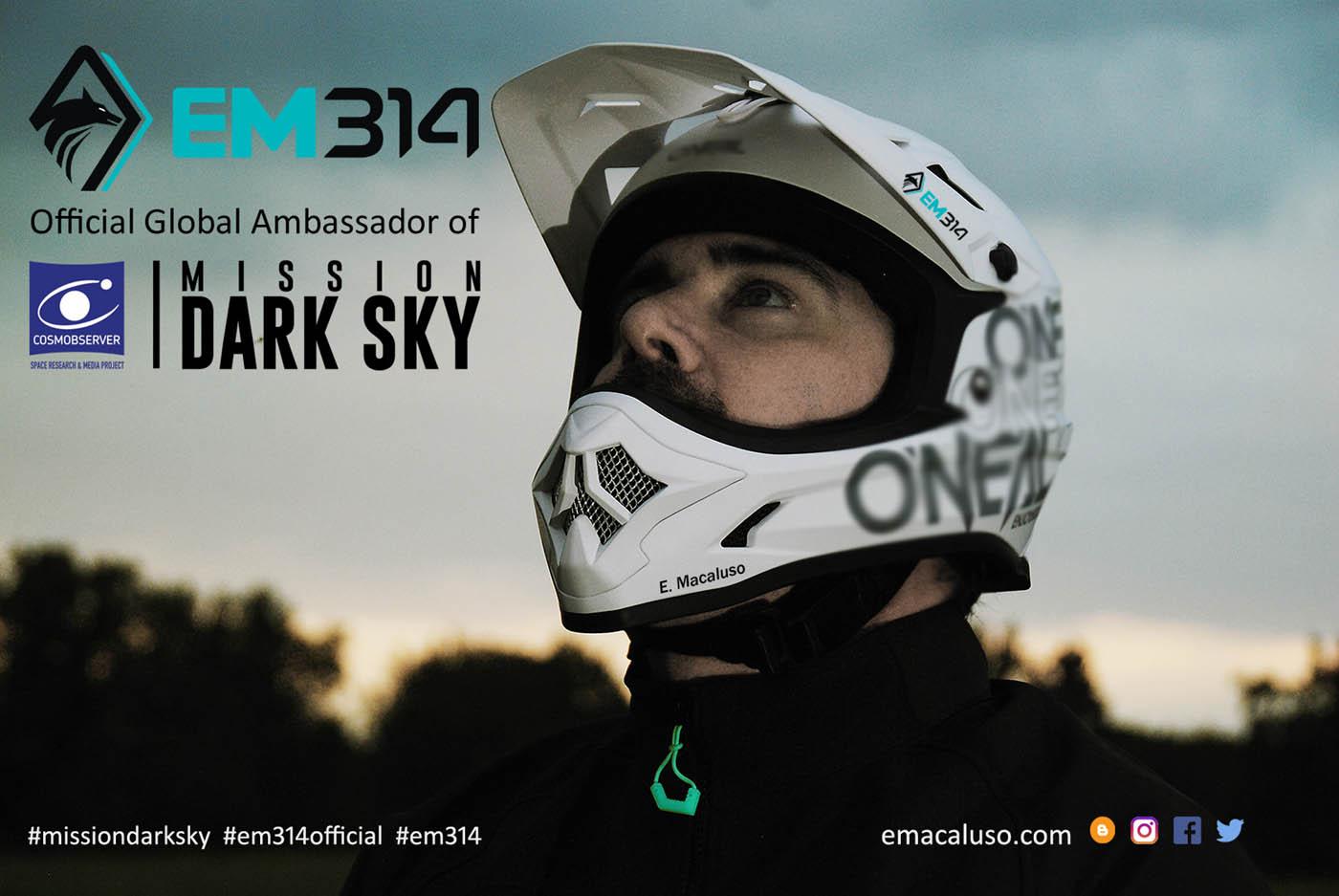"""Emmanuele Macaluso """"EM314"""" supporta la campagna globale sull'inquinamento luminoso """"Mission Dark Sky"""" di COSMOBSERVER"""