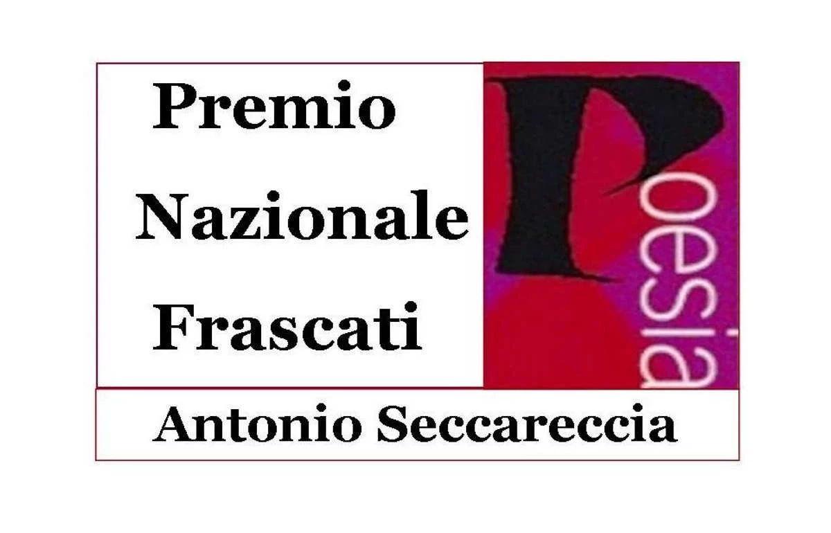 60.ma edizione Premio Nazionale Frascati Poesia Antonio Seccareccia - La Poesia: una vicinanza sociale