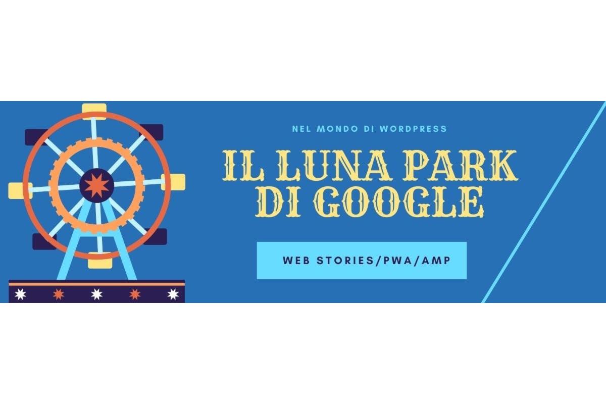 Il mobile secondo Google: Web Stories, PWA e AMP
