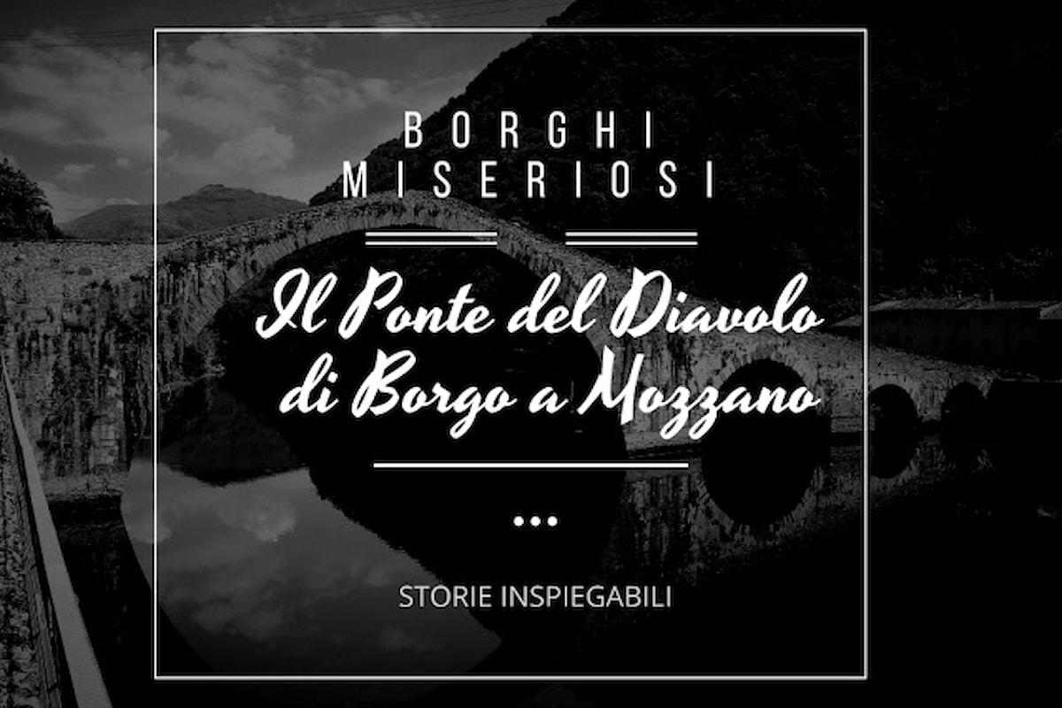 Il Ponte del Diavolo di Borgo a Mozzano
