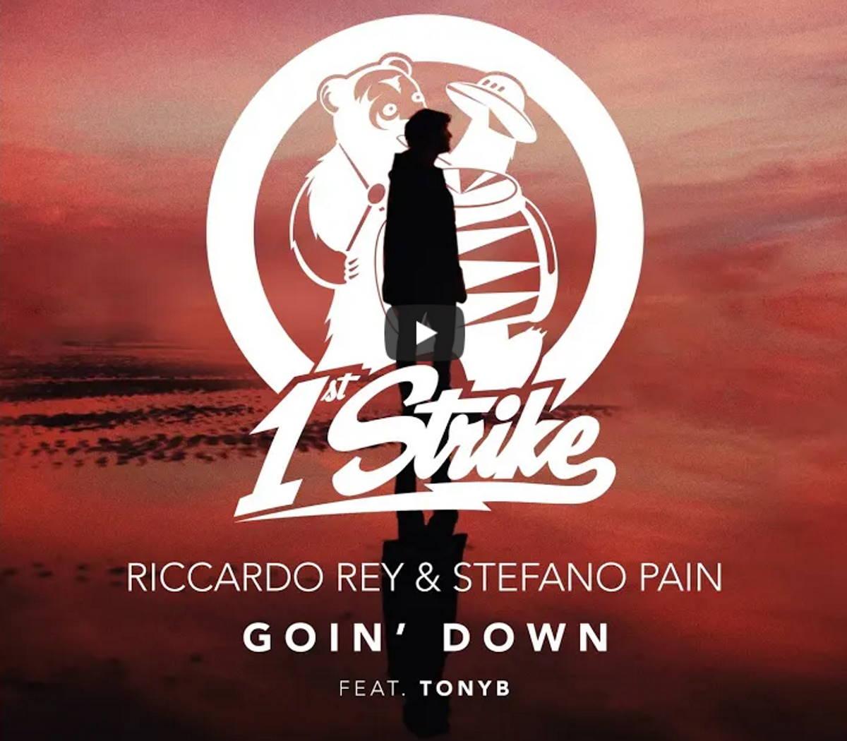 Riccardo Rey e Stefano Pain: è il turno di Goin' Down