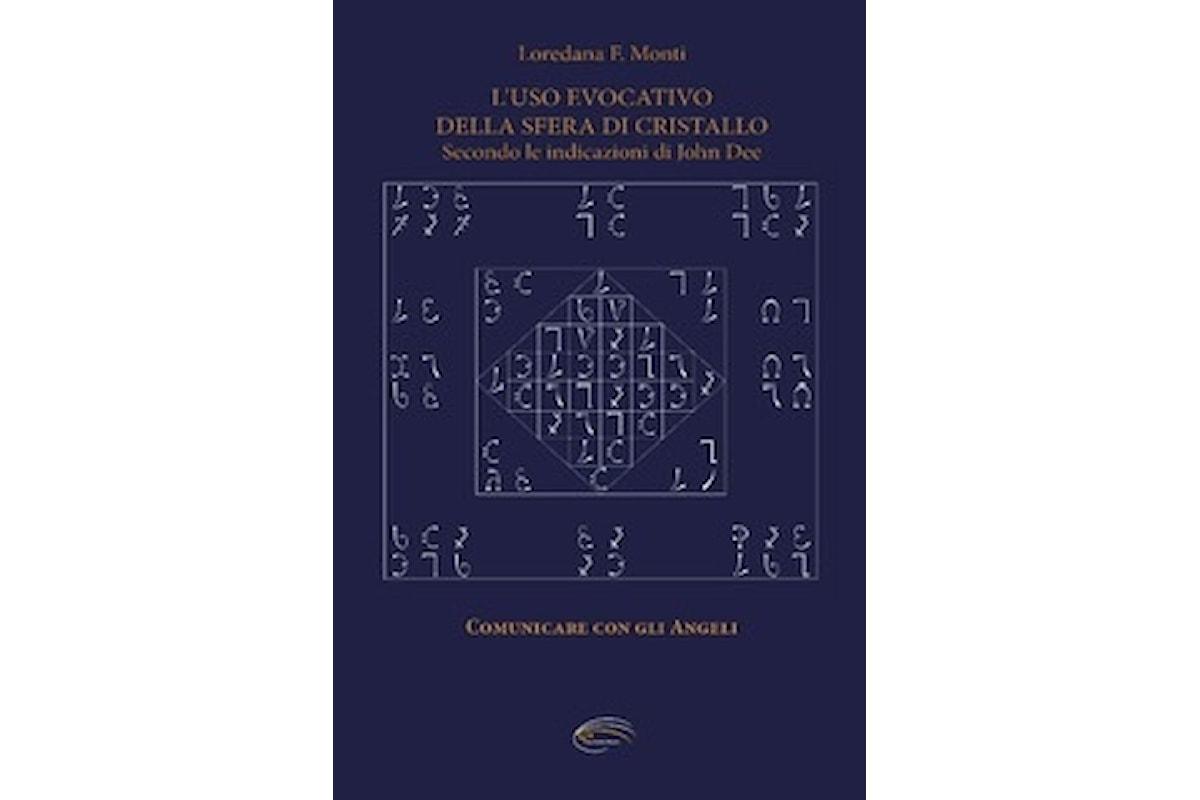 Libri: L'Uso evocativo della sfera di cristallo, Loredana F. Monti