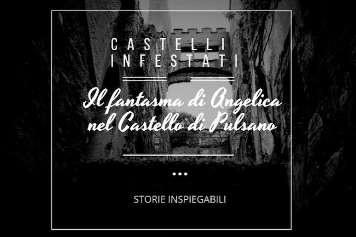 Storie inspiegabili: Il fantasma di Angelica nel Castello di #Pulsano