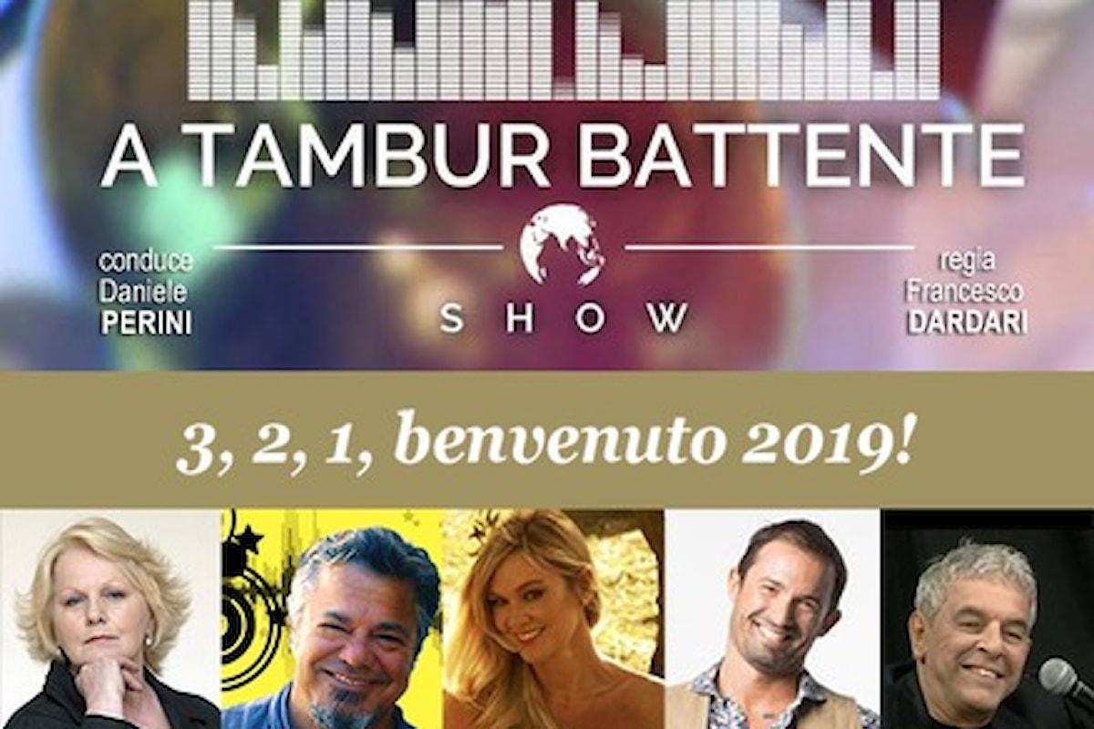 Il 31 dicembre A Tambur Battente Show 3, 2, 1 Benvenuto 2019 sul Circuito Fox Production Television Italia