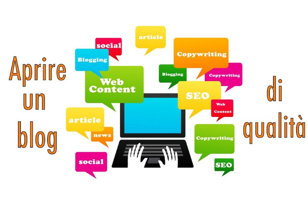 Aprire un blog di qualità: ecco come fare!