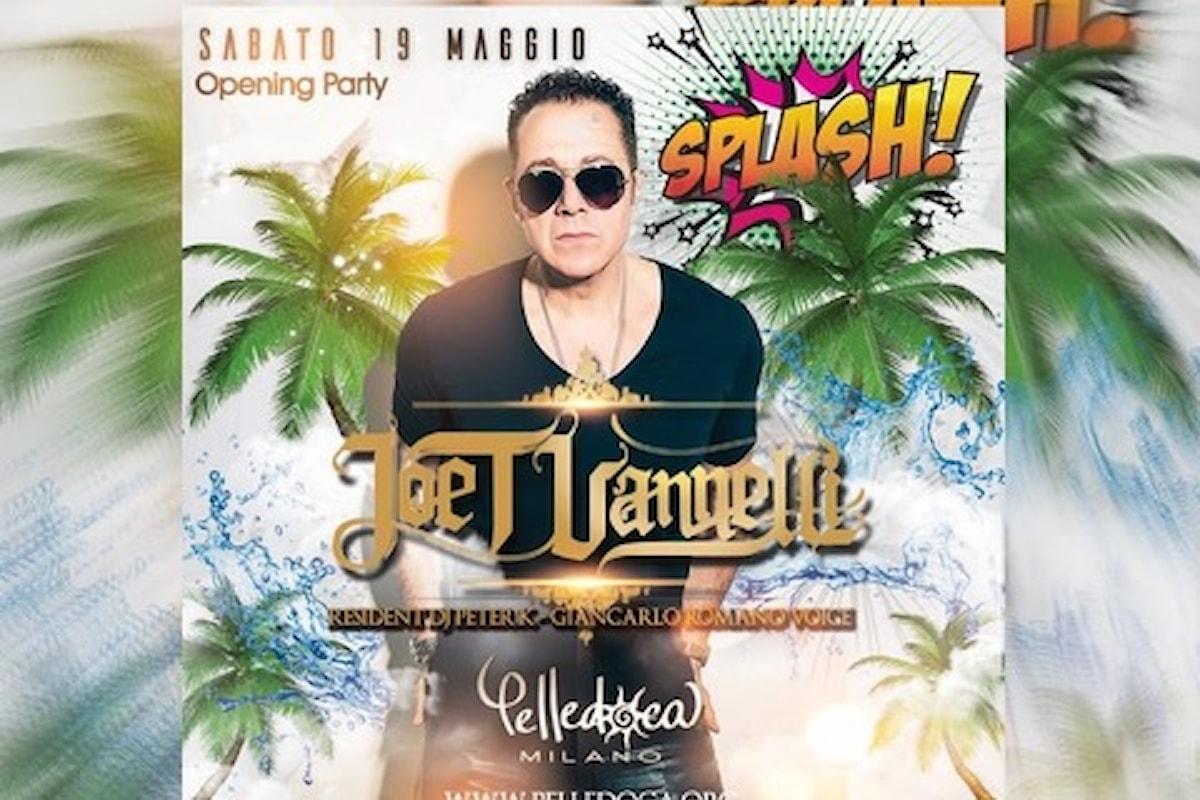 Pelledoca - Milano: 19 maggio, Joe T Vannelli e Splash!